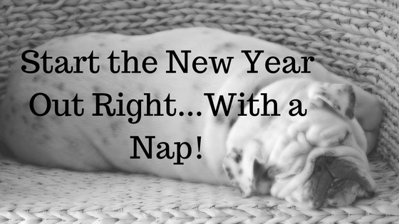 Start the New Year Off Right...With a Nap! - Holistic Christian Life